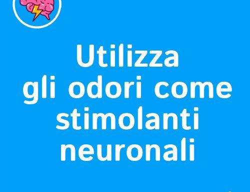 MTB • Odori come stimolanti neuronali